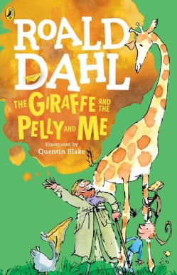 The Giraffe and the Pelly and Me (Paperback)