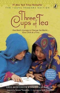 Three Cups of Tea: One Man's Journey to Change the world...One Child at a Time (Paperback)