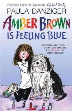 Amber Brown Is Feeling Blue (Paperback)