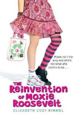 The Reinvention of Moxie Roosevelt (Paperback)