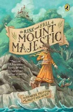 The Rise and Fall of Mount Majestic (Paperback)