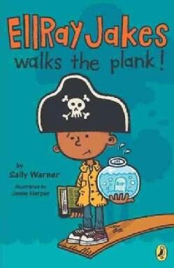 EllRay Jakes walks the plank! (Paperback)