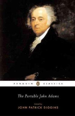 The Portable John Adams (Paperback)
