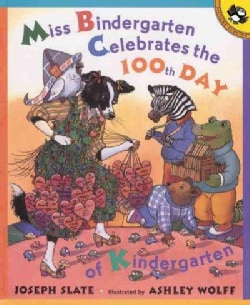 Miss Bindergarten Celebrates the 100th Day of Kindergarten (Paperback)