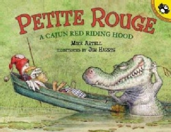 Petite Rouge: A Cajun Red Riding Hood (Paperback)