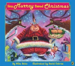 How Murray Saved Christmas (Paperback)