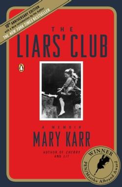 The Liars' Club: A Memoir (Paperback)