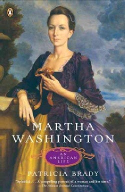 Martha Washington: An American Life (Paperback)