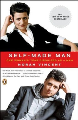 Self-made Man: One Woman's Year Disguised As a Man (Paperback)