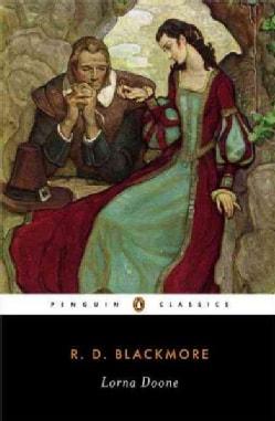 Lorna Doone: A Romance Of Exmoor (Paperback)
