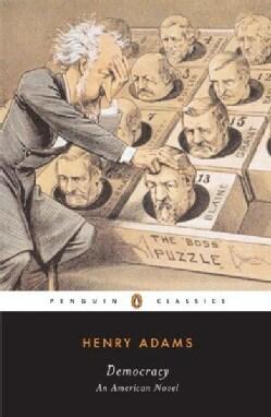 Democracy: An American Novel (Paperback)