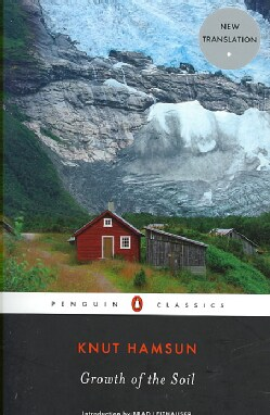 Growth of the Soil (Paperback)