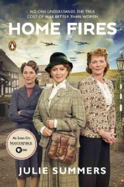 Home Fires: The Story of the Women's Institute in the Second World War (Paperback)