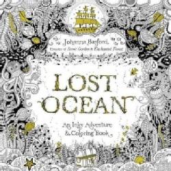 Lost Ocean: An Underwater Adventure & Coloring Book (Paperback)