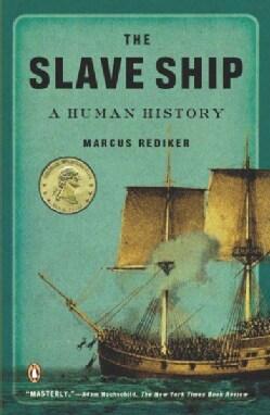 The Slave Ship: A Human History (Paperback)