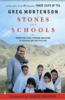 Stones into Schools: Promoting Peace Through Education in Afghanistan and Pakistan (Paperback)
