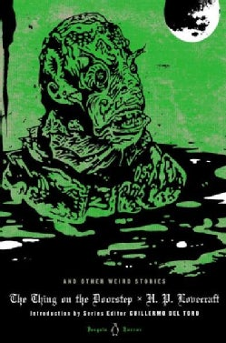 The Thing on the Doorstep and Other Weird Stories (Hardcover)