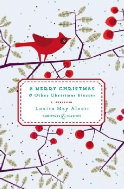 A Merry Christmas: And Other Christmas Stories (Hardcover)
