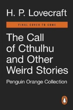 The Call of Cthulhu and Other Weird Stories (Paperback)