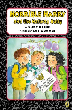Horrible Harry and the Hallway Bully (Paperback)