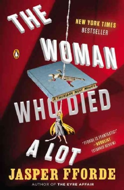 The Woman Who Died a Lot: A Thursday Next Novel (Paperback)