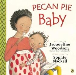 Pecan Pie Baby (Paperback)