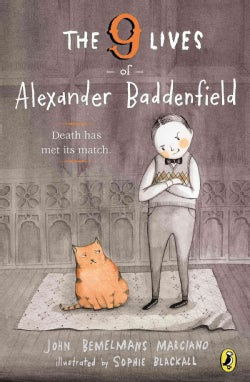 The 9 Lives of Alexander Baddenfield (Paperback)