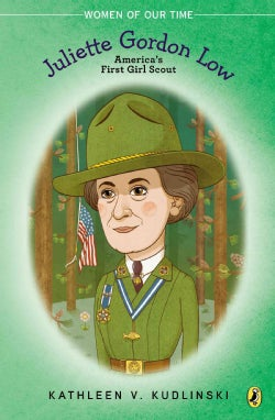 Juliette Gordon Low: America's First Girl Scout (Paperback)