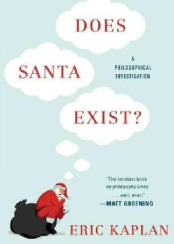 Does Santa Exist?: A Philosophical Investigation (Paperback)