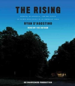 The Rising: Murder, Heartbreak, and the Power of Human Resilience in an American Town (CD-Audio)