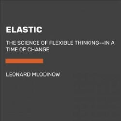 Elastic: Flexible Thinking in a Time of Change (CD-Audio)