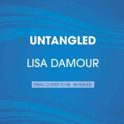 Untangled: Guiding Teenage Girls Through the Seven Transitions into Adulthood (CD-Audio)