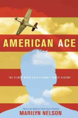 American Ace: The Pilot's Wings Hold a Secret Family History (CD-Audio)