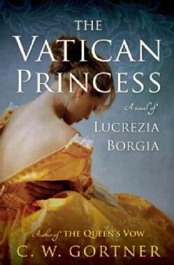 The Vatican Princess: A Novel of Lucrezia Borgia (CD-Audio)