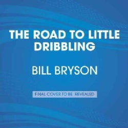 The Road to Little Dribbling: Adventures of an American in Britain (CD-Audio)
