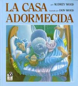 LA Casa Adormecida (Paperback)