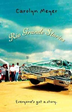 Rio Grande Stories (Paperback)