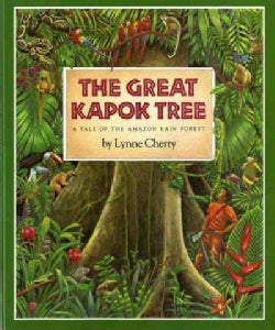 The Great Kapok Tree: A Tale of the Amazon Rain Forest (Hardcover)