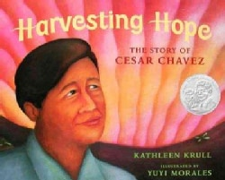 Harvesting Hope: The Story of Cesar Chavez (Hardcover)