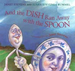 And the Dish Ran Away With the Spoon (Hardcover)