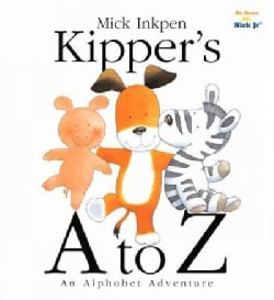 Kipper's A to Z: An Alphabet Adventure (Hardcover)