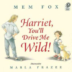 Harriet, You'll Drive Me Wild! (Paperback)
