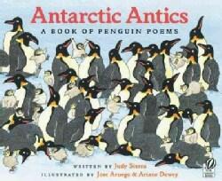 Antarctic Antics: A Book of Penguin Poems (Paperback)