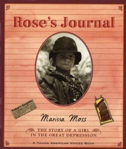 Rose's Journal: The Story of a Girl in the Great Depression (Paperback)