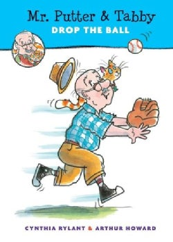 Mr. Putter & Tabby Drop the Ball (Hardcover)