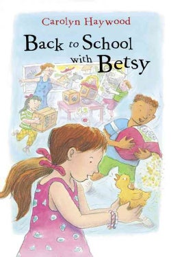 Back to School With Betsy (Paperback)