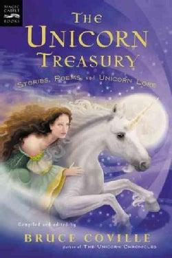 Unicorn Treasury: Stories, Poems, and Unicorn Lore (Paperback)