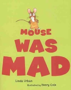 Mouse Was Mad (Hardcover)