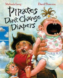 Pirates Don't Change Diapers (Hardcover)