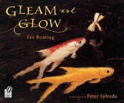 Gleam and Glow (Paperback)